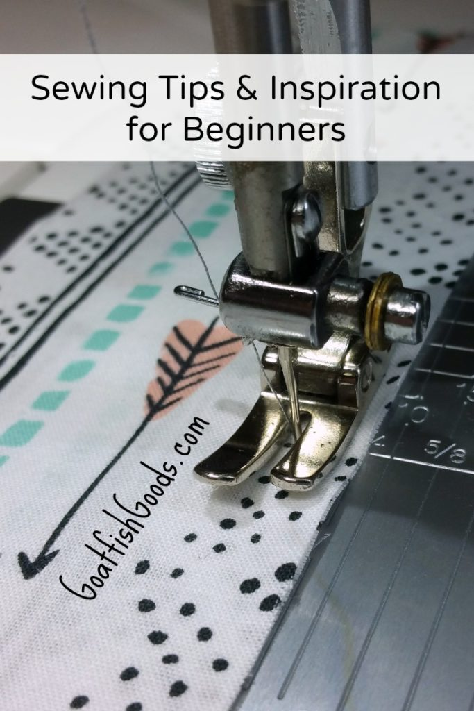 Sewing Tips for Beginners - Goatfish Goods